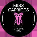 MISS CAPRICES - Lingerie fine
